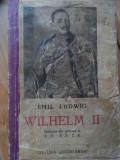 Wilhelm Ii - Emil Ludwig ,521025