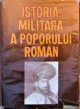 ISTORIA MILITARA A POPORULUI ROMAN, COMISIA ROMANA DE ISTORIE MILITARA, VOL. III