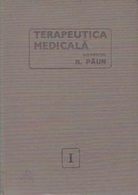 Terapeutica medicala, Volumul I foto