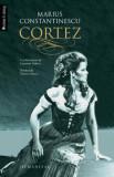 Cortez/Marius Constantinescu