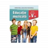 Educatie muzicala, manual clasa a V-a - Anca Toader, Valentin Moraru