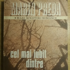 RWX 62 - MARIN PREDA - CEL MAI IUBIT DINTRE PAMANTENI - VOL I