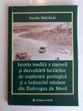 Industria miniera din Dobrogea... - Vasile Bacalu (autograf) / R7P2F