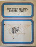 Desen tehnic si ornamental in industria lemnului - Stelian Vranceanu