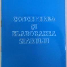 CONCEPTIA SI ELABORAREA ZIARULUI de MARIA STANCAN , 2003