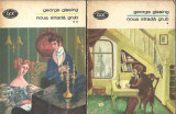 Noua strada Grub - George Gissing ( 2 volume )