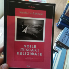 Noile miscari religioase – Nicolae Achimescu
