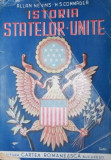 ISTORIA STATELOR - UNITE - ALLAN NEVINS , HENRY STEELE COMMAGER