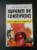 AUGUSTE MOLL WEIS - SUFERITI DE CONSTIPATIE