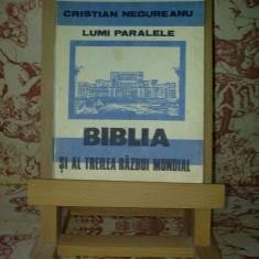 """Cristian Negureanu - Biblia si al treilea razboi mondial """"A2113"""""""