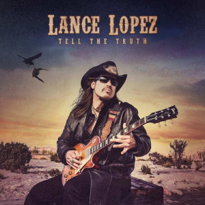 Lance Lopez Tell The Truth LP (vinyl)