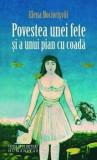 Povestea unei fete si a unui pian cu coada/Elena Bociorisvili
