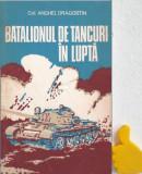 Batalionul de tancuri in lupta Anghel Dragostin