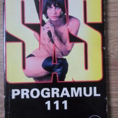 SAS PROGRAMUL 111 VOL.2 - GERARD DE VILLIERS