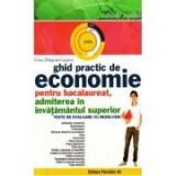 Ghid practic de Economie pentru Bacalaureat - admitere in invatamantul superior - Ed. Paralela 45