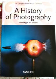 A HISTORY OF PHOTOGRAPHY FROM 1839 TO THE PRESENT