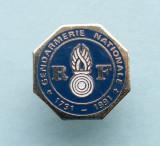 Insigna  Pin  Franta  -  GENDARMERIE  NATIONALE  1791 - 1991