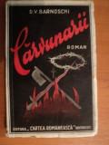 CARVUNARII de D. V. BARNOSCHI , Bucuresti