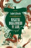 Regatul Dragonului de Aur (Vol.2)
