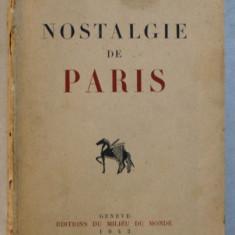 NOSTALGIE DE PARIS par FRANCIS CARCO , 1942