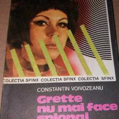 CONSTANTIN VOIVOZEANU - GRETTE NU MAI FACE SPIONAJ TD