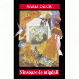Ninsoare de migdali - Maria Calciu