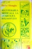 RECUPERAREA MEDICALĂ LA DOMICILIUL BOLNVULUI - TUDOR SBENGHE