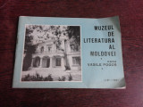 MUZEUL DE LITERATURA AL MOLDOVEI, CASA VASILE POGOR, ALBUM