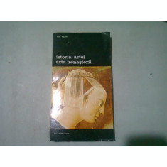 ISTORIA ARTEI. ARTA RENASTERII - ELIE FAURE