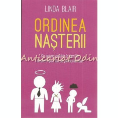 Ordinea Nasterii - Linda Blair