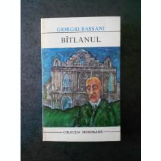 GIORGIO BASSANI - BITLANUL