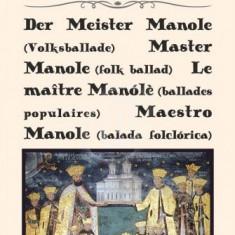 Mesterul Manole - Balada populara (Editie plurilingvista)