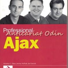 Professional Ajax - Nicholas C. Zakas, Jeremy McPeak, Joe Fawcett