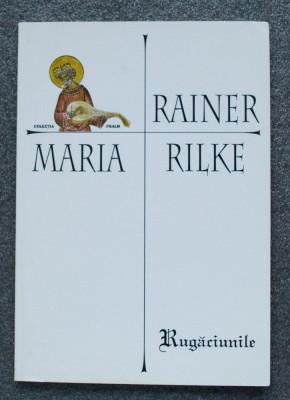 Rainer Maria Rilke - Rugăciunile (trad. Mihail Nemeș) foto