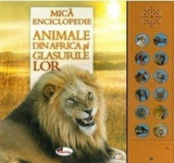 Animale din Africa și glasurile lor (carte cu sunete)