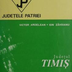 Judetul Timis - Victor Ardelean, Ion Zavoianu