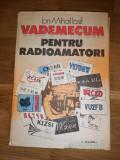 Vademecum pentru radioamatori - Ion Mihail Iosif, 1988