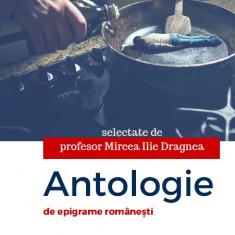 carte pdf   Antologie de epigrame românești - selectate de Mircea Ilie Dragnea