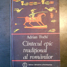 ADRIAN FOCHI - CANTECUL EPIC TRADITIONAL AL ROMANILOR (1985, editie cartonata)
