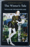 William Shakespeare - The Winter's Tale  (ed. Cedric Watts; Wordsworth Classics)