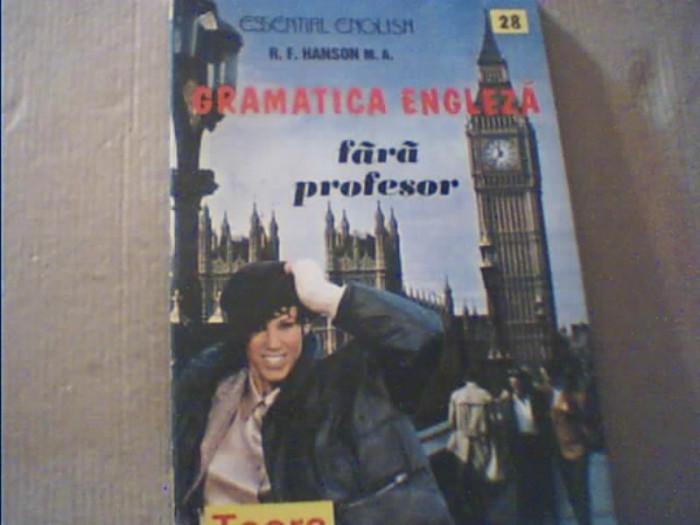 R.F. Hanson - GRAMATICA ENGLEZA FARA PROFESOR { Teora, 1997 }