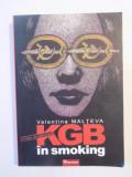 KGB IN SMOKING de VALENTINA MALTEVA 2006