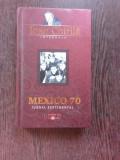 MEXICO 70, JURNAL SENTIMENTAL - IOAN CHIRILA