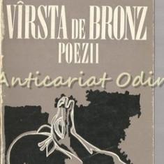 Virsta De Bronz. Poezii - Nicolae Labis