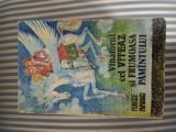 Pericle Papahagi Vanatorul cel viteaz si frumoasa pamantului.Basme aromane, Minerva