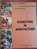 Marketing In Agricultura - Aurel Chiran Floricel-maricel Dima Elena Gindu ,288740