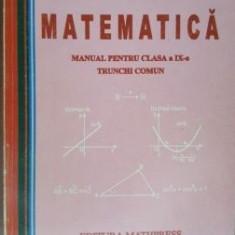 Matematica manual pentru clasa a IX-a trunchi comun-Mircea Ganga