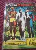 REVISTA VECHE BENZI DESENATE,SUPER ALBO MANDRAKE,LA SFERA MARZIANA,1964,T.GRATUI