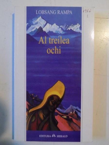AL TREILEA OCHI de LOBSANG RAMPA , 2006