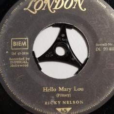Ricky Nelson – Hello Mary Lou/Traveling.. (1965/London/Uk) - Vinil Single pe '7/